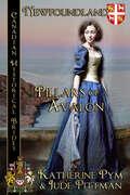 Pillars of Avalon: Canadian Historical Brides (Canadian Historical Brides #5)