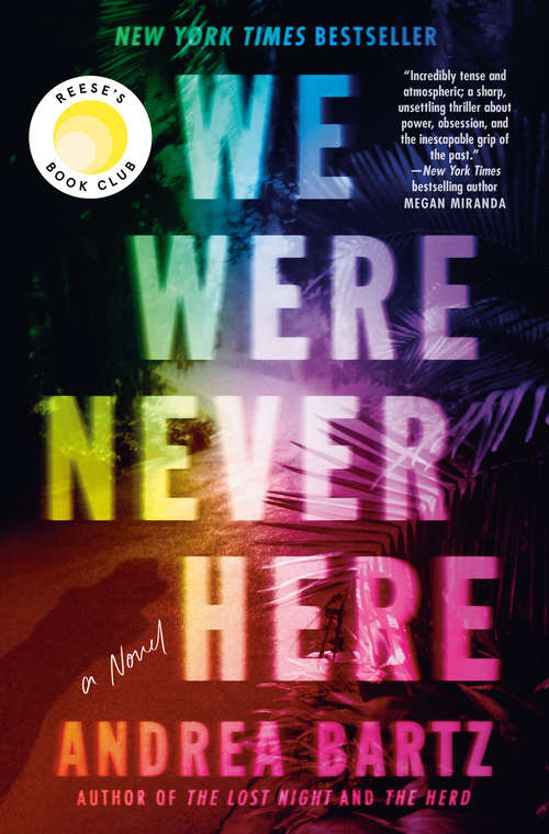 We Were Never Here by Andrea Bartz