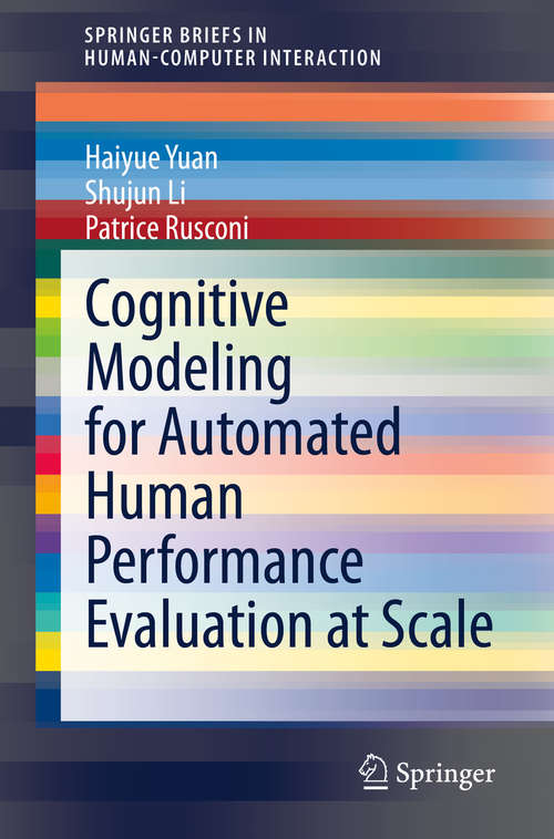 Cognitive Modeling for Automated Human Performance Evaluation at Scale (Human–Computer Interaction Series)