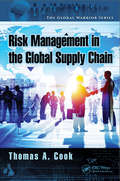 Enterprise Risk Management in the Global Supply Chain (The Global Warrior Series)