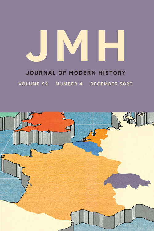 The Journal of Modern History, volume 92 number 4 (December 2020)