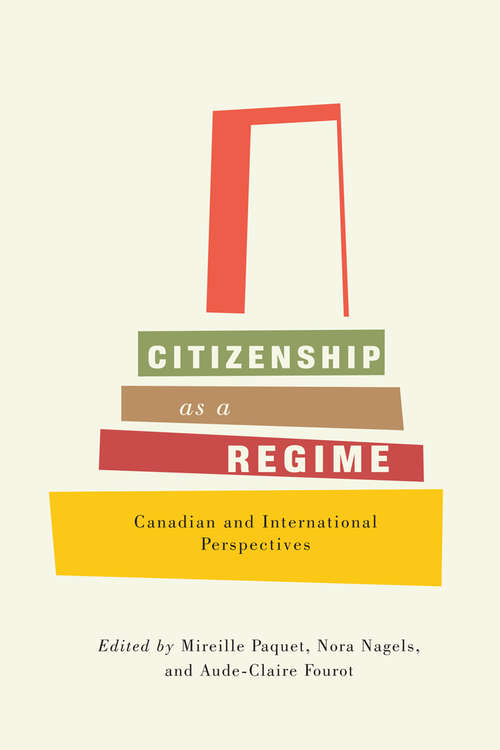 Citizenship as a Regime: Canadian and International Perspectives