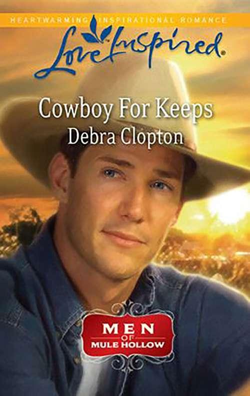Cowboy for Keeps (Men of Mule Hollow)
