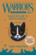 Tallstar's Revenge (Warriors Super Edition #6)