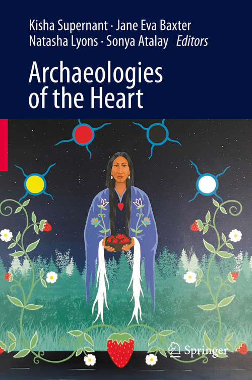 Archaeologies of the Heart