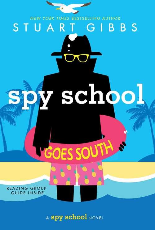 Spy School Goes South: Spy School; Spy Camp; Evil Spy School; Spy Ski School; Spy School Secret Service; Spy School Goes South; Spy School British Invasion (Spy School)