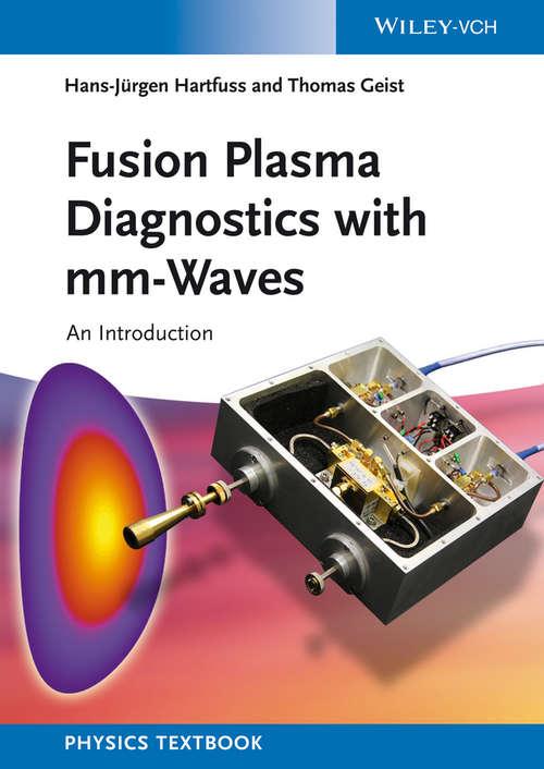 Fusion Plasma Diagnostics with mm-Waves