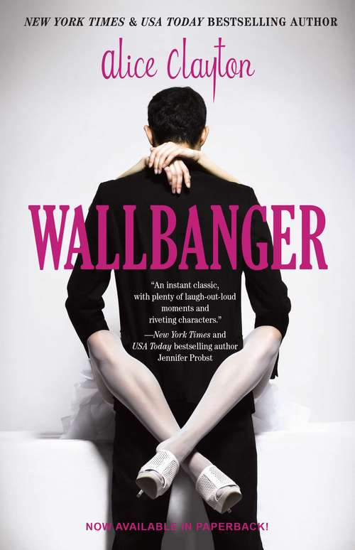 Wallbanger: Wallbanger, Rusty Nailed, And Screwdrivered (The Cocktail Series #1)