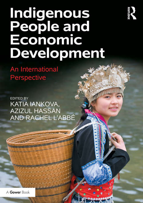 Indigenous People and Economic Development: An International Perspective