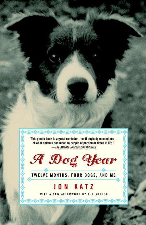 A Dog Year: Twelve Months, Four Dogs, and Me (Thorndike Press Large Print Nonfiction Ser.)