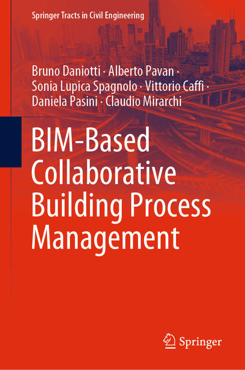 BIM-Based Collaborative Building Process Management (Springer Tracts in Civil Engineering)