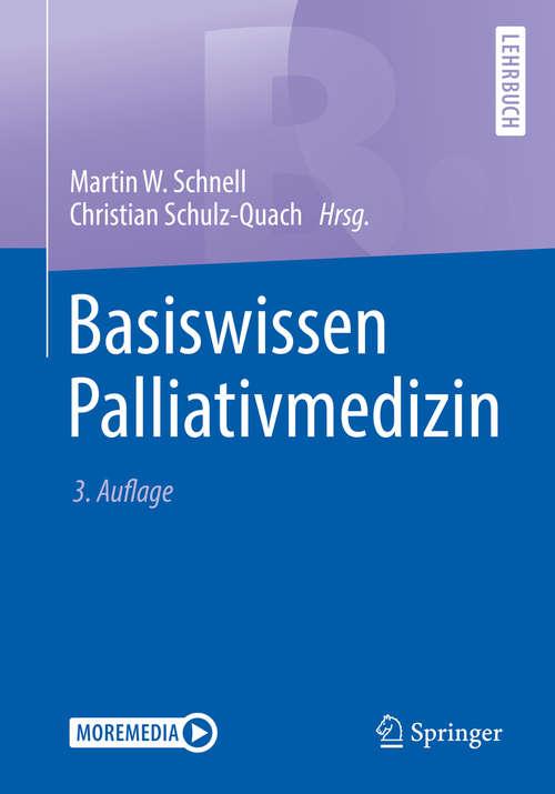 Basiswissen Palliativmedizin (Springer-lehrbuch Ser.)