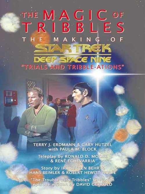 The Magic of Tribbles