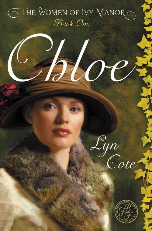 Chloe: The Women of Ivy Manor