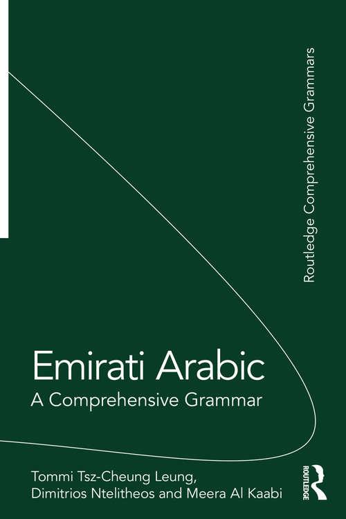 Emirati Arabic: A Comprehensive Grammar (Routledge Comprehensive Grammars)