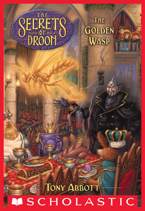 The Golden Wasp (Secrets of Droon #8)