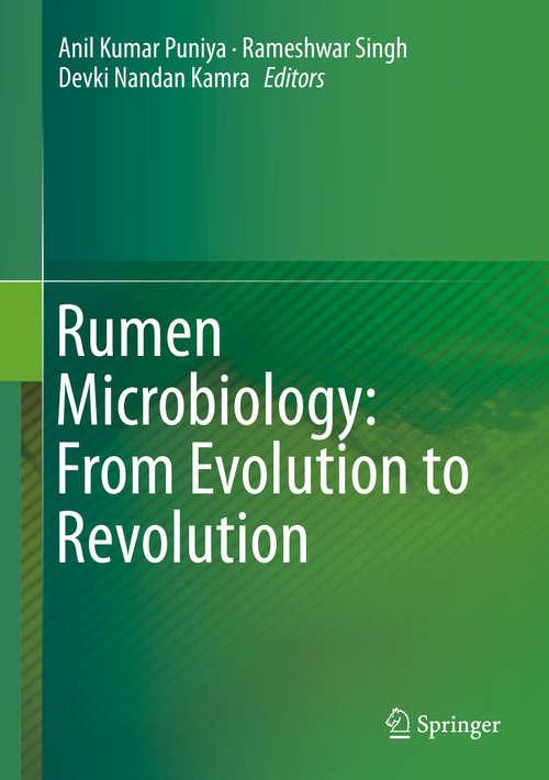 Rumen Microbiology: From Evolution to Revolution
