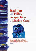 Tradition and Policy Perspectives in Kinship Care