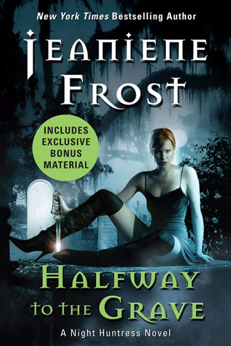 Halfway to the Grave with Bonus Material (Night Huntress #1)