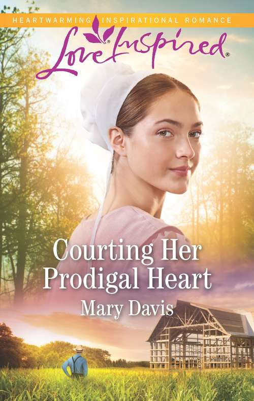 Courting Her Prodigal Heart (Prodigal Daughters #2)