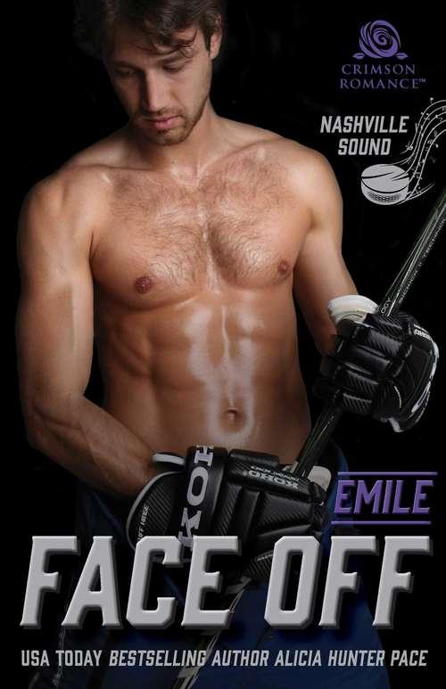 Face Off: Emile (Nashville Sound #1)