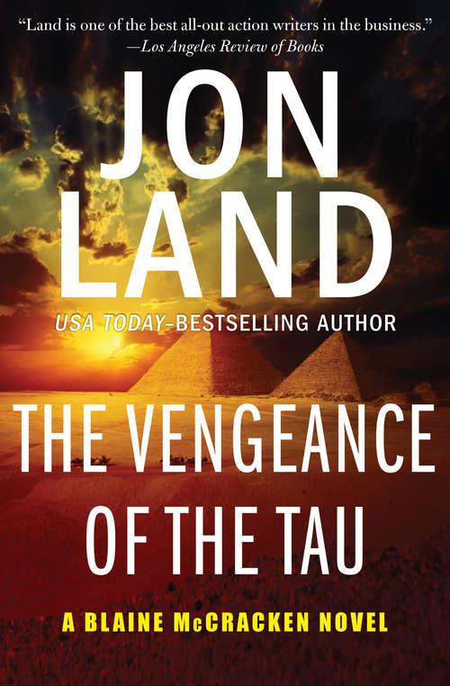 The Vengeance of the Tau: The Omicron Legion And The Vengeance Of The Tau (The Blaine McCracken Novels #5)