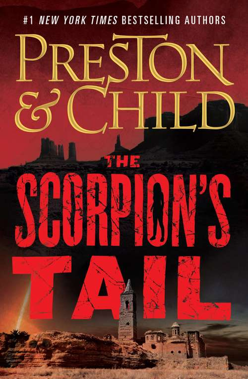 The Scorpion's Tale by Douglas Preston and Lincoln Child
