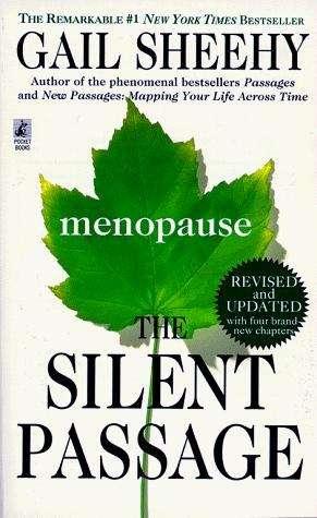 The Silent Passage: Menopause