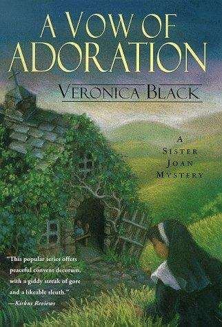 A Vow of Adoration (Sister Joan Mystery Ser. #9)