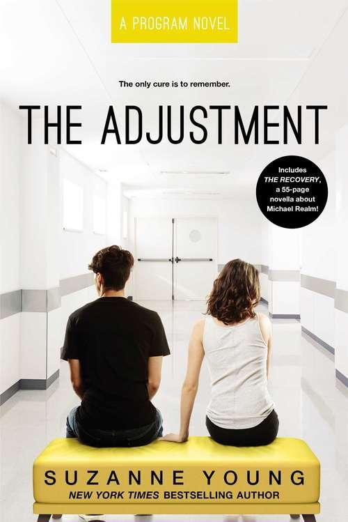 The Adjustment (Program #5)