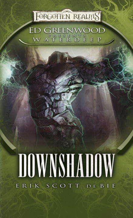Downshadow (Ed Greenwood Presents Waterdeep #3)