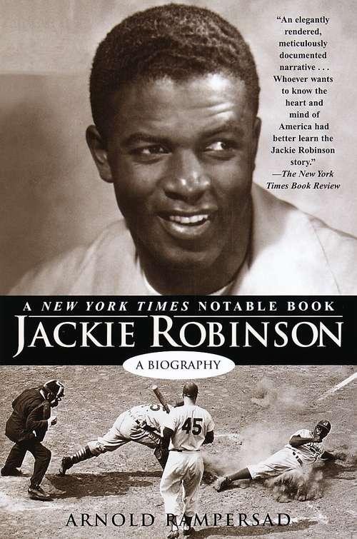 Jackie Robinson: A Biography