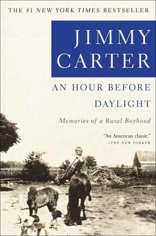 An Hour Before Daylight: Memories Of A Rural Boyhood