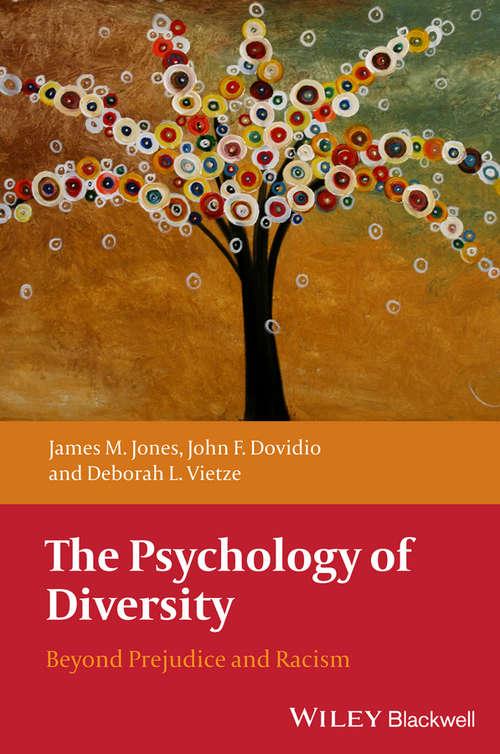 The Psychology of Diversity: Beyond Prejudice and Racism (Coursesmart Ser.)