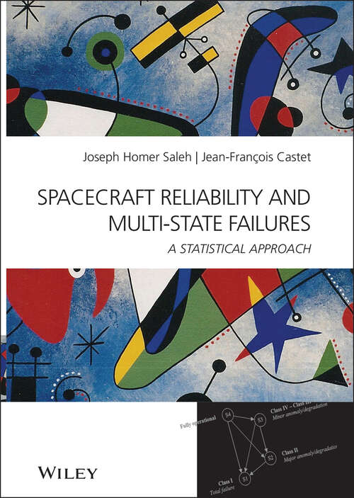 Spacecraft Reliability and Multi-State Failures: A Statistical Approach