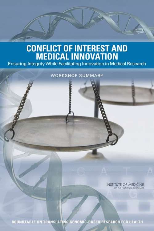 Conflict of Interest and Medical Innovation: Workshop Summary