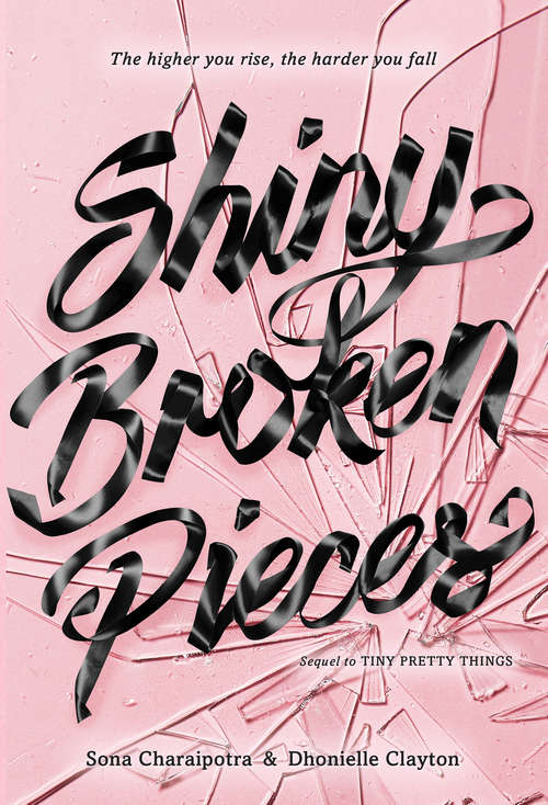 Shiny Broken Pieces (Tiny Pretty Things #2)