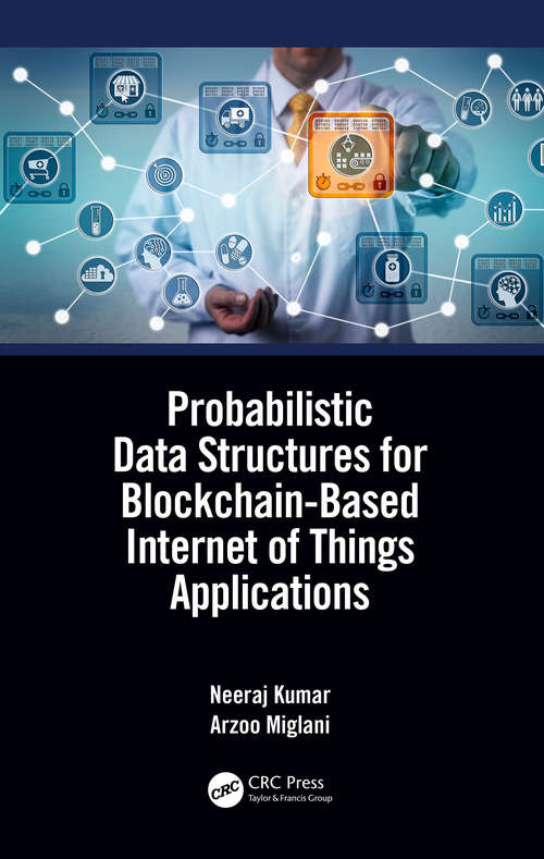 Probabilistic Data Structures for Blockchain-Based Internet of Things Applications