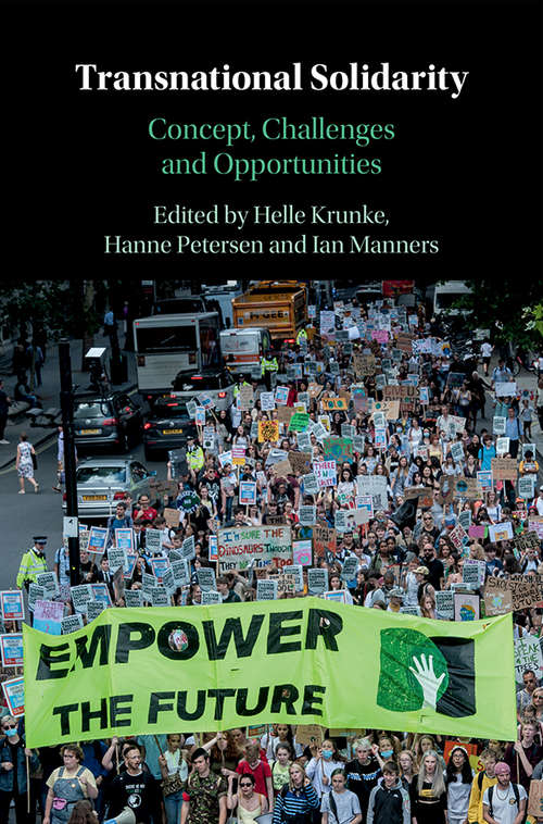 Transnational Solidarity: Concept, Challenges and Opportunities