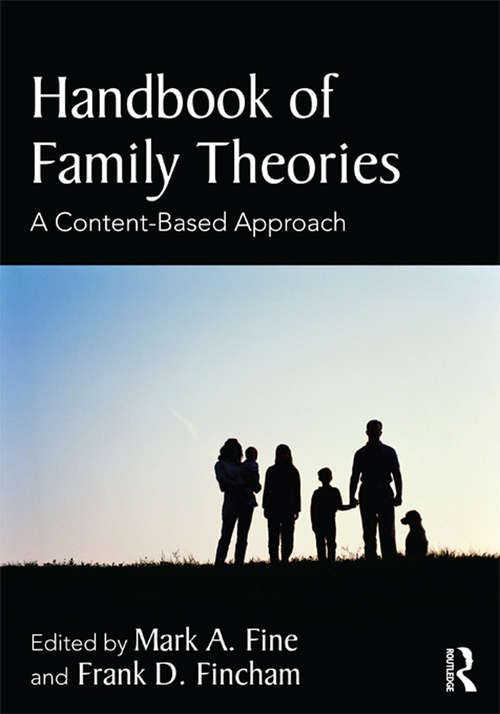 Handbook of Family Theories: A Content-Based Approach