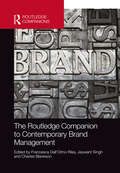 The Routledge Companion to Contemporary Brand Management (Routledge Companions in Business, Management and Accounting)
