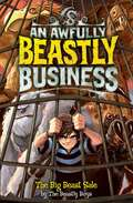An Awfully Beastly Business: The Big Beast Sale