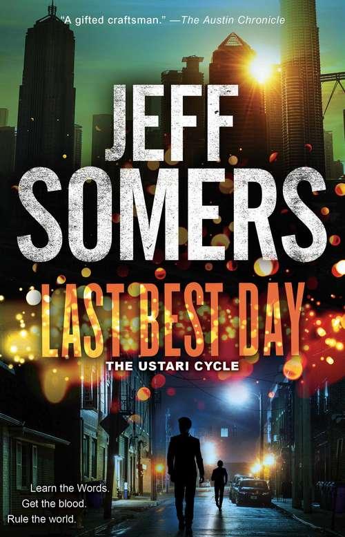 Last Best Day (The Ustari Cycle #4)