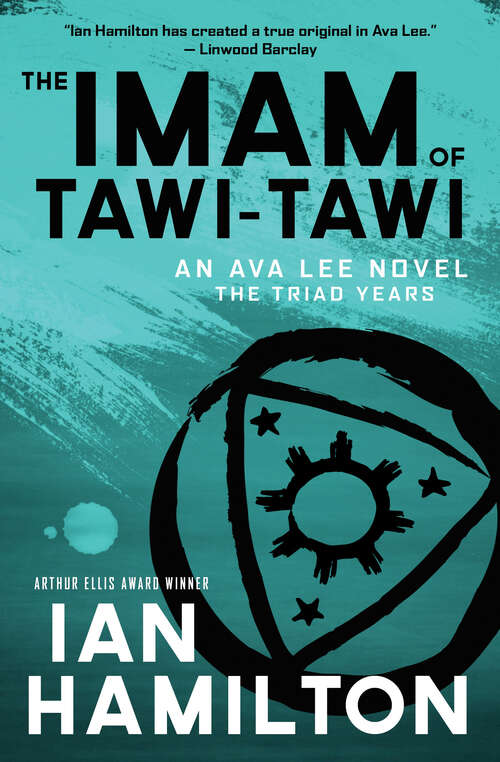 The Imam of Tawi-Tawi: The Imam Of Tawi-tawi: Book 10, The Goddess Of Yantai: Book 11, The Mountain Master Of Sha Tin: Book 12 (An Ava Lee Novel #10)
