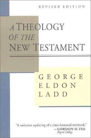 A Theology of the New Testament