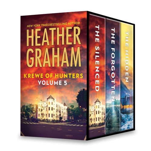 Heather Graham Krewe of Hunters Series Volume 5: The Silenced\The Forgotten\The Hidden