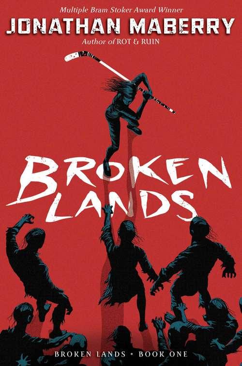 Broken Lands (Broken Lands #1)
