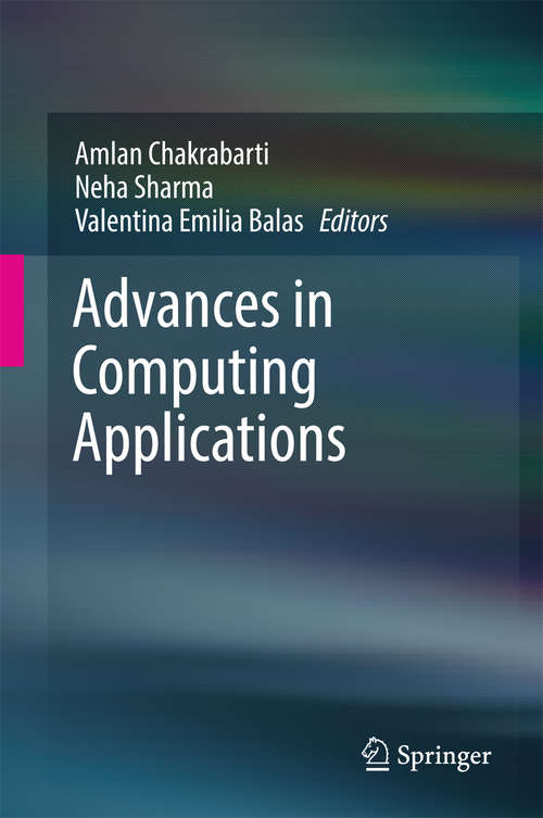 Advances in Computing Applications: Proceedings Of The 7th International Workshop Soft Computing Applications (sofa 2016) , Volume 1 (Advances In Intelligent Systems and Computing #633)