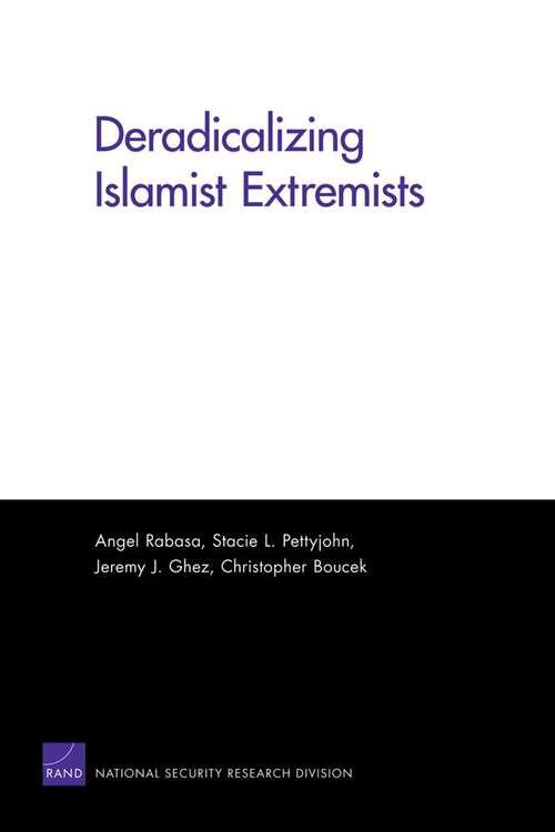 Deradicalizing Islamist Extremists