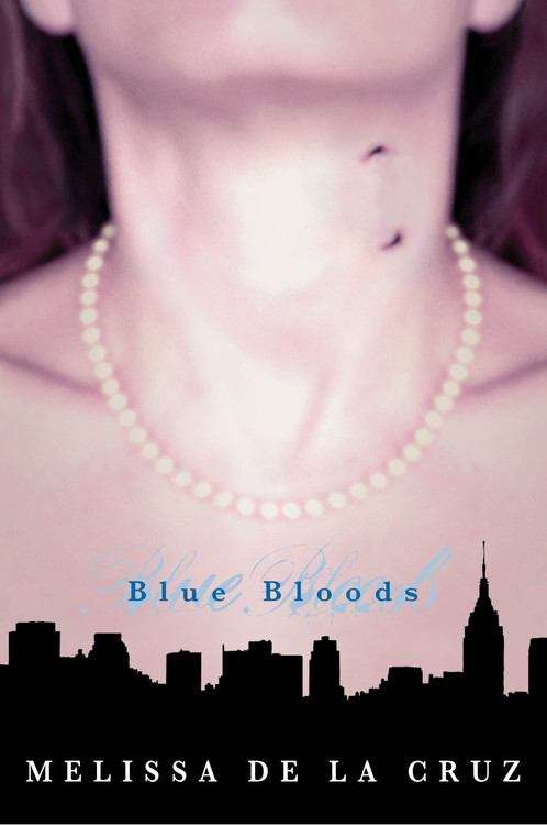 Blue Bloods (The Blue Bloods #1)